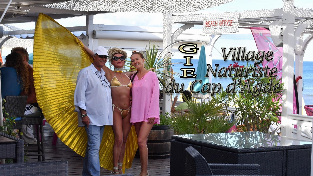 VILLAGE NATURISTE du CAP d AGDE - 6 Agency and Partner Hotel - PRIVATE PARTY RiAD5 - TheLoveBoat - FEDERATION LIBERTINE - Plage Le Galion - 18 PARTNER RESTAURANTS - Pool  Party Babylone - JARDIN d EDEN - Waiki Beach - CONCIERGERIE 24/24